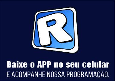 ACOMPANHE NOSSA PROGRAMAÇÃO PELO APP RADIOSNET